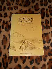 LE GRAIN DE SABLE - Jean-Jacques Lopez - L'Amitié par le Livre - 1981