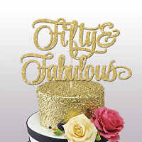' FIFTY AND FABULOUS' GLITTER CAKE TOPPER BIRTHDAY PARTY 50th birthday