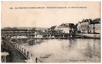CPA 02 - SOISSONS bombardée (Aisne) - 1354. Le pont des Anglais 1914-18