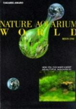 Nature Aquarium World: How You Can Make A Most Beautiful Aquarium by