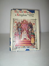 1938 The Girl who Ruled a Kingdom by Charlotte Kellogg HB DJ Young Adult Novel