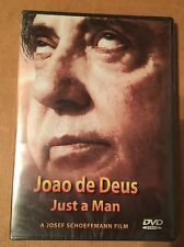 Joao De Deus Just A Man