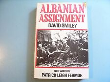 ALBANIAN ASSIGNMENT. D. Smiley. 1984. Chatto & Windus.