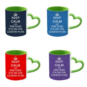 Keep Calm and Pretend It's On The Lesson Plan Green Heart Handle Coffee Mug/Cup.