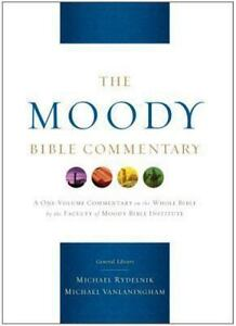 The Moody Bible Commentary - Moody Publishers