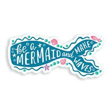 Be a Mermaid Sticker Make Waves Ocean Beach Cup Cooler Car Window Bumper Decal