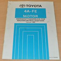 Werkstatthandbuch Toyota 4A-FE  Motor Abgaskontrollsystem Februar 1992