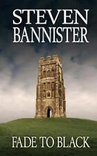 Fade to Black by Steven Bannister (2012, Paperback)