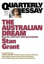 The Australian Dream: Blood, History and Becoming by Stan Grant 2016 QE 64
