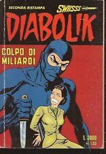 \  DIABOLIK SWISS SWISSS # 78 - ASTORINA -  OTTIMO ///