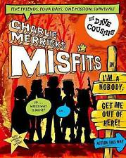 Charlie Merrick's Misfits in I'm a Nobody, Get Me Out of Here! by Dave...