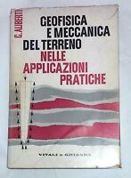 Geofisica e meccanica del terreno nelle applicazioni pratiche di G. Aliberti