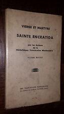VIERGE ET MARTYRE - SAINTE ENCRATIDA - Bibliothèque Franciscaine Missionnaire