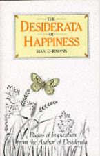 """NEW"" The Desiderata of Happiness (Inspirational) (Inspirational), Max Ehrmann,"