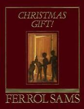 Christmas Gift! by Ferrol Sams