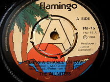 "THE ALLNITERS - TAKING A CHANCE ON LOVE  7"" VINYL"