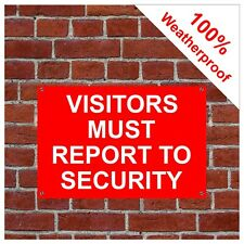 Visitors must report to security sign or sticker 9062