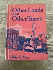 Other Lands And Other Times-Their Gifts to American Life. 1942.Hardcover