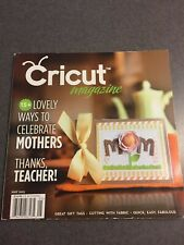Cricut Magazine May 2013 Ways To Celebrate Mothers Scrapbooking Paperback