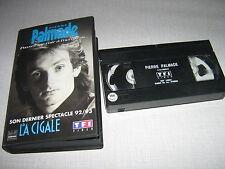 PIERRE PALMADE K7 VIDEO PAL SON DERNIER SPECTACLE 92/93
