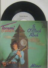 """Tommy Ohrner 5 O Clock Rock / Mister , 7"""" 45"""