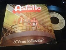 "ASFALTO - COMO LO LLEVAIS 7"" SINGLE SPAIN HARD ROCK PROG"