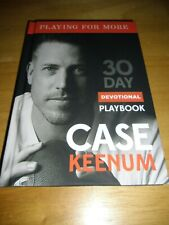 Case Keenum: Playing for More 30 Day Devotional Playbook - NEW - FREE SHIPPING