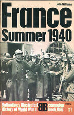 FRANCE SUMMER 1940, BALLANTINE CAMPAIGN No 6, NEW WW2 BOOK / Your Best Offer?