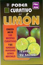 Poder curativo del limon (Spanish Edition)