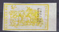 1971 STRIKE MAIL BANNOCKBURN DELIVERY 5/- YELLOW MARGINAL IMPERFORATE STAMP MNH