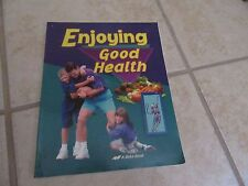 Abeka   Enjoying Good Health   Student TEXT   5th Grade 5    Barely Used  EXCLNT