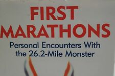 First Marathons: Personal Encounters with the 26.2-Mile Monster: Gail Kislevitz