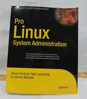 PRO LINUX SYSTEM ADMINISTRATION By James Turnbull NEW T1
