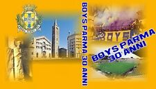 DVD BOYS PARMA 30 ANNI, 1977-2007 (ULTRAS,CRUSADERS,CURVA NORD MATTEO BAGNARESI)