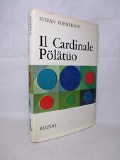 Themerson - Il Cardinale Polatuo - Rizzoli 1969 Prima ed. Trad. F. Saba Sardi