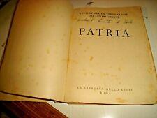 PATRIA IL LIBRO DI LETTURA III^ CLASSE CENTRI URBANI - ill. M. POMPEI - 1939