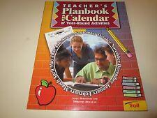 Teachers Planbook & Calendar of Year-Round Activities by Alice Bernstein and...