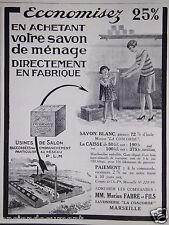 PUBLICITÉ 1928 USINES DE SAVONS MARIUS FABRE SAVONNERIE LA CONCORDE MARSEILLE