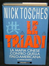 NICK TOSCHES - LE TRIADI - LONGANESI