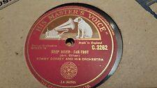 TOMMY DORSEY AND HIS ORCHESTRA DEEP RIVER & WITHOUT A SONG HMV C3262