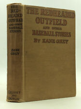 THE REDHEADED OUTFIELD by Zane Grey - 1920 - 1st ed - Baseball stories