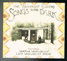 THE WAINWRIGHT SISTERS - SONGS IN THE DARK - CD 16 TITRES - 2015 - NEUF NEW NEU