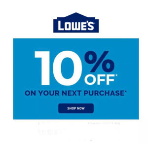 lowes 10 off In Store Or Online Exp. 05/31/2021 Instant Delivery