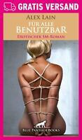 Für alle Benutzbar   Erotischer Roman von Alex Lain   blue panther books