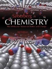 Silberberg: Chemistry- The Molecular Nature of Matter and Change: 3rd Edition