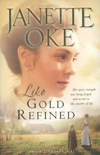 Prairie Legacy: Like Gold Refined 4 by Janette Oke (2008, Paperback, Reprint)