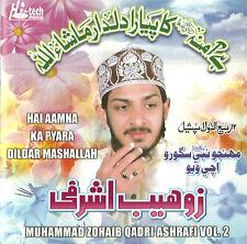 Mohammed Zohaib Qadri Ashrafi - Hai Aamina KA Pyara DILDAR - Volume 2 - Neuf
