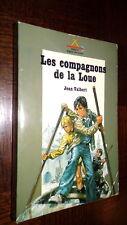 LES COMPAGNONS DE LA LOUE - J. Valbert 1974 - Ill. Joubert - Safari SDP n°75