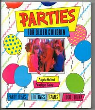 Parties for Older Children, Hollest,Gaine, Party ideas, outings,games,food drink