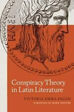 Conspiracy Theory in Latin Literature (Paperback or Softback)